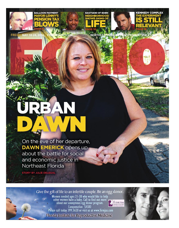 05/18/16 Urban Dawn by Folio Weekly - issuu