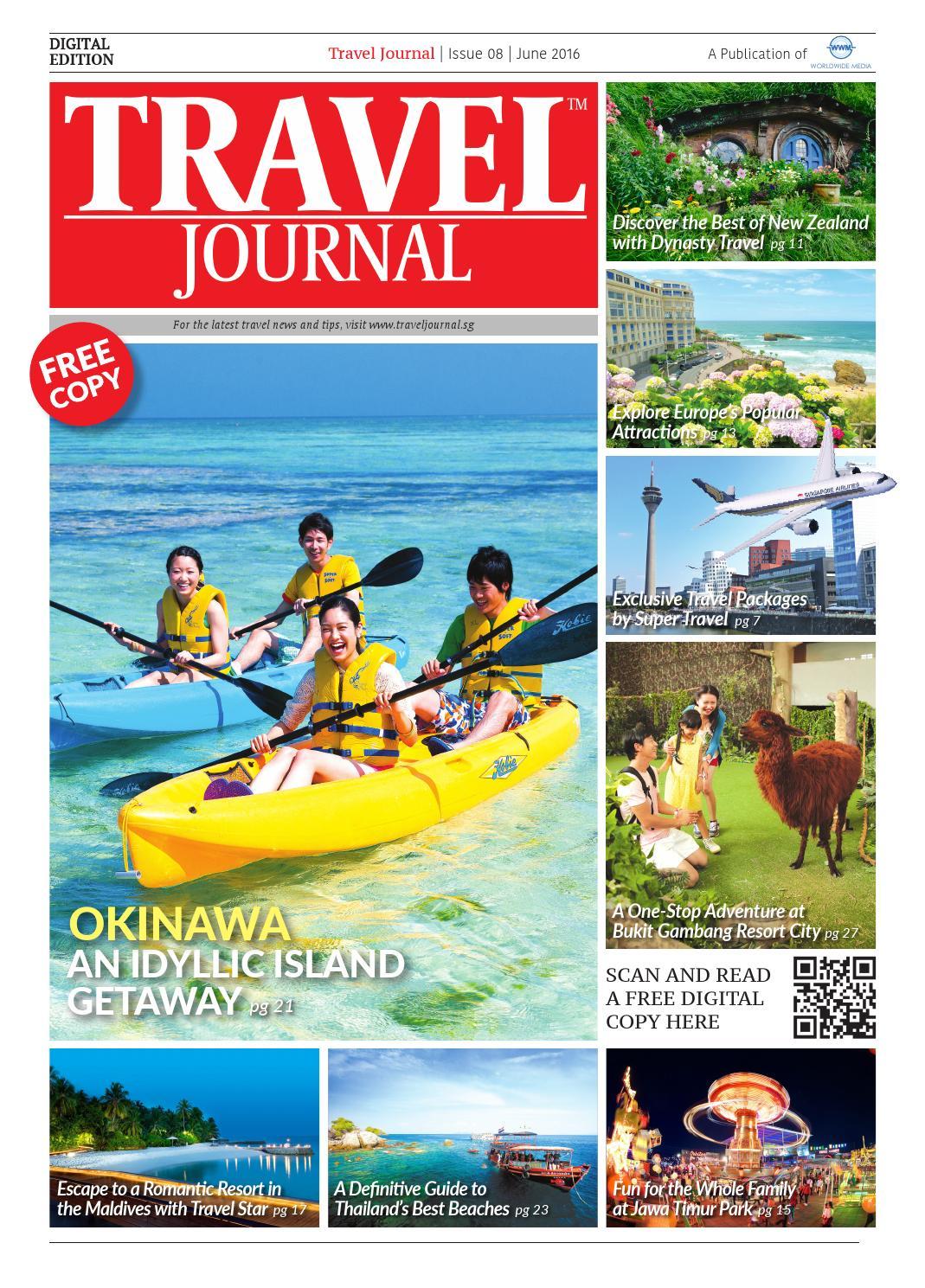 Travel Journal June 2016 By Wwm Pte Ltd Issuu