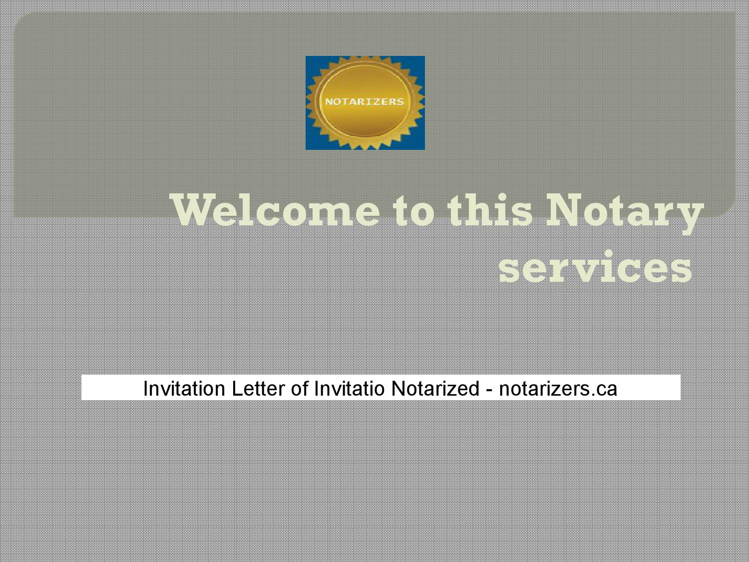 Invitation letter of invitatio notarized notarizers ca