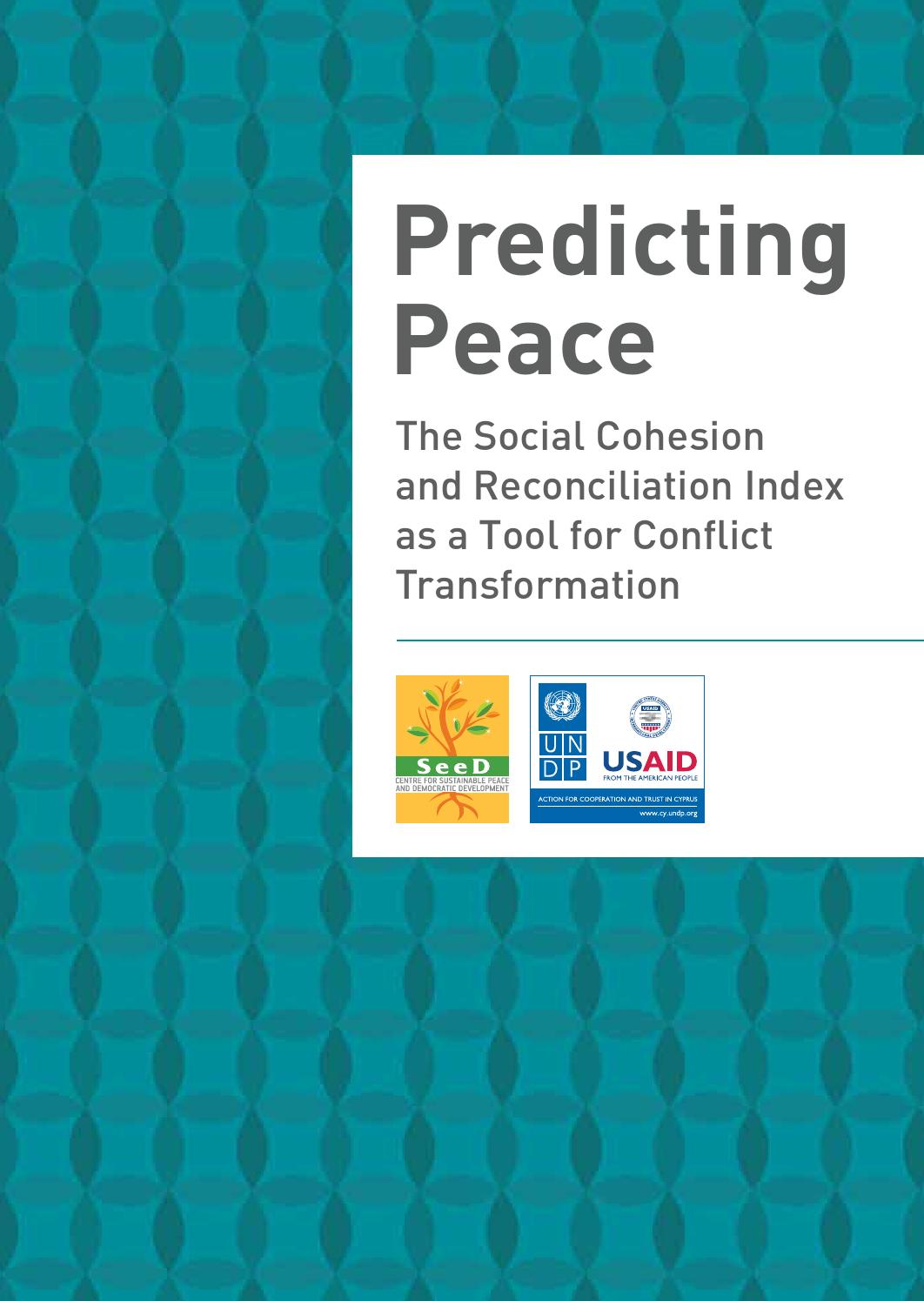 Predicting Peace: Social Cohesion and Reconciliation Index