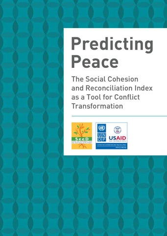 Predicting Peace: Social Cohesion and Reconciliation Index as a Tool