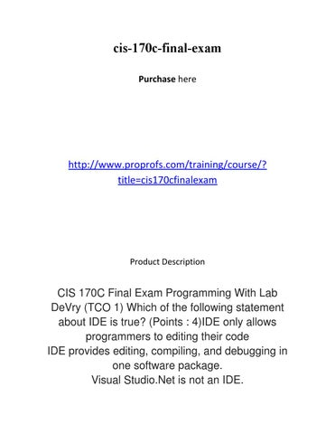 Cis 170c final exam by Donniedhodnett - issuu