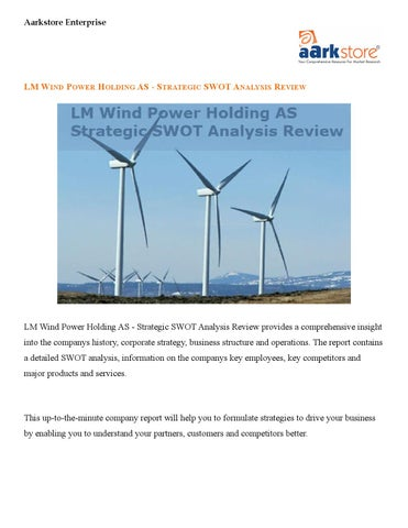 Strategic SWOT Analysis Review of LM Wind Power Holding AS
