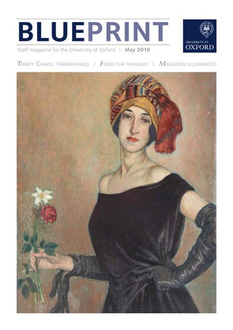 Blueprint may 2016 by university of oxford issuu blueprint staff magazine for the university of oxford may 2016 malvernweather Image collections