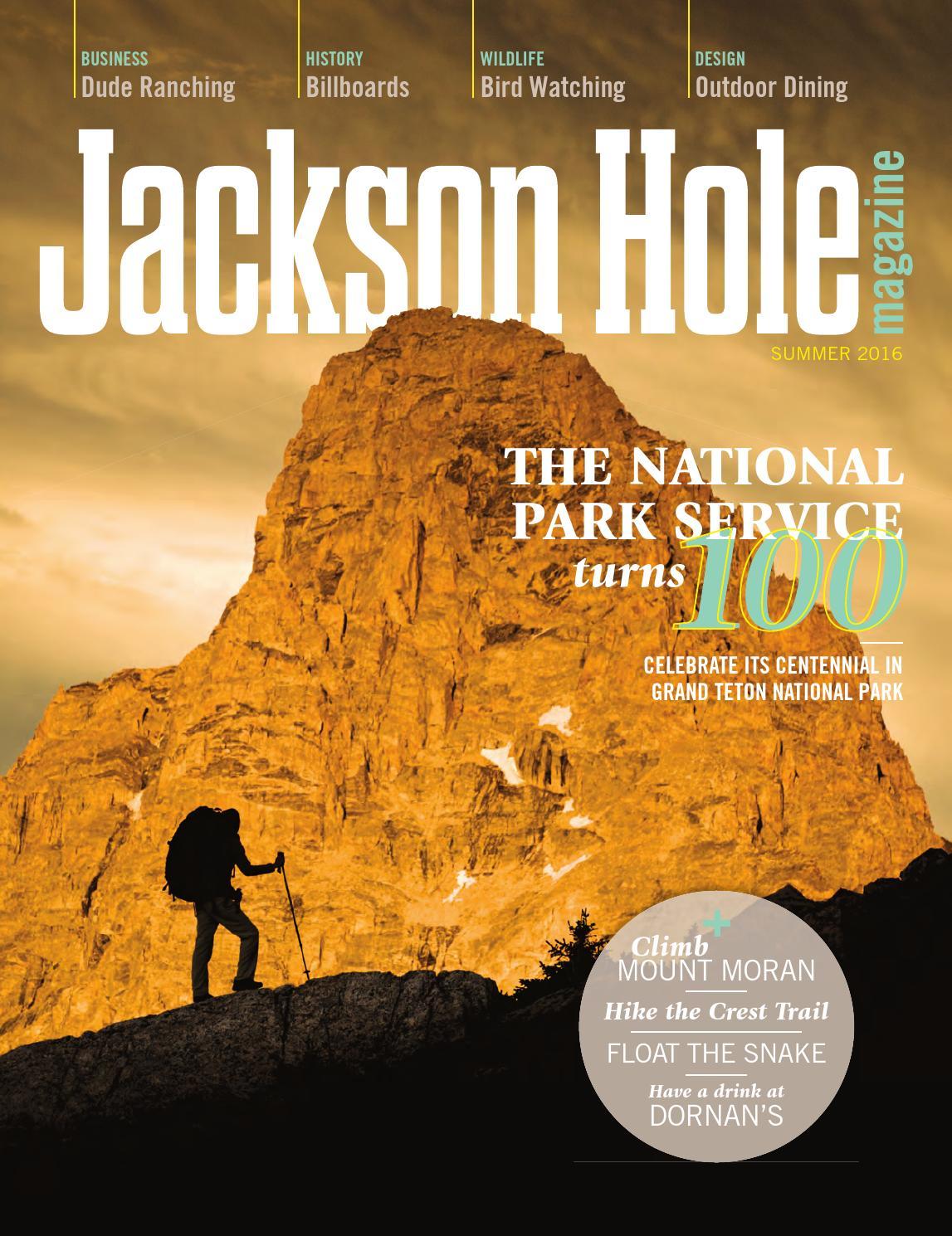 Jackson Hole Magazine Summer 2016 By Teton Media Works Inc Issuu