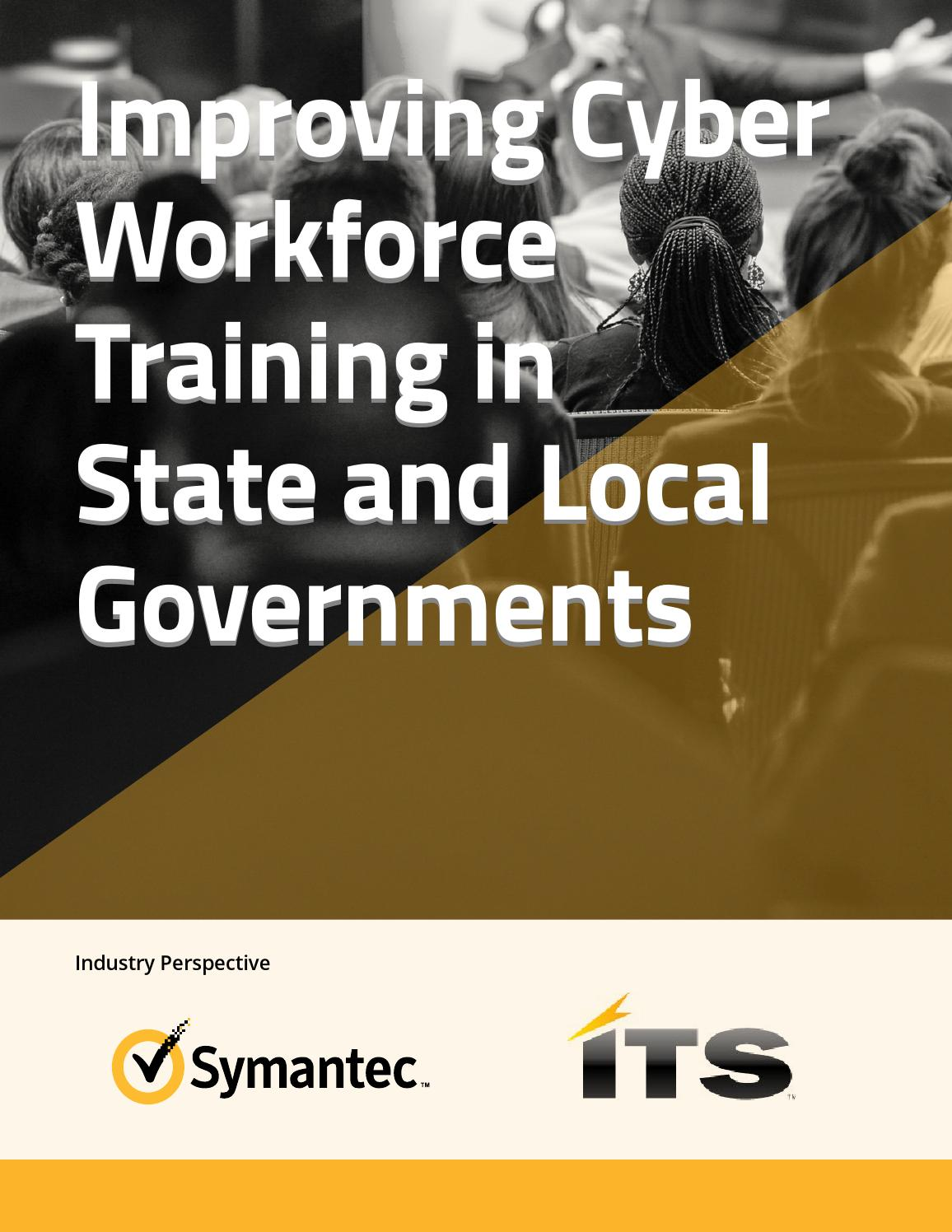 Improving Cyber Workforce Training in State and Local