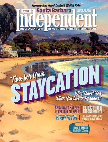 Santa Barbara Independent 51916 By Sb Independent Issuu