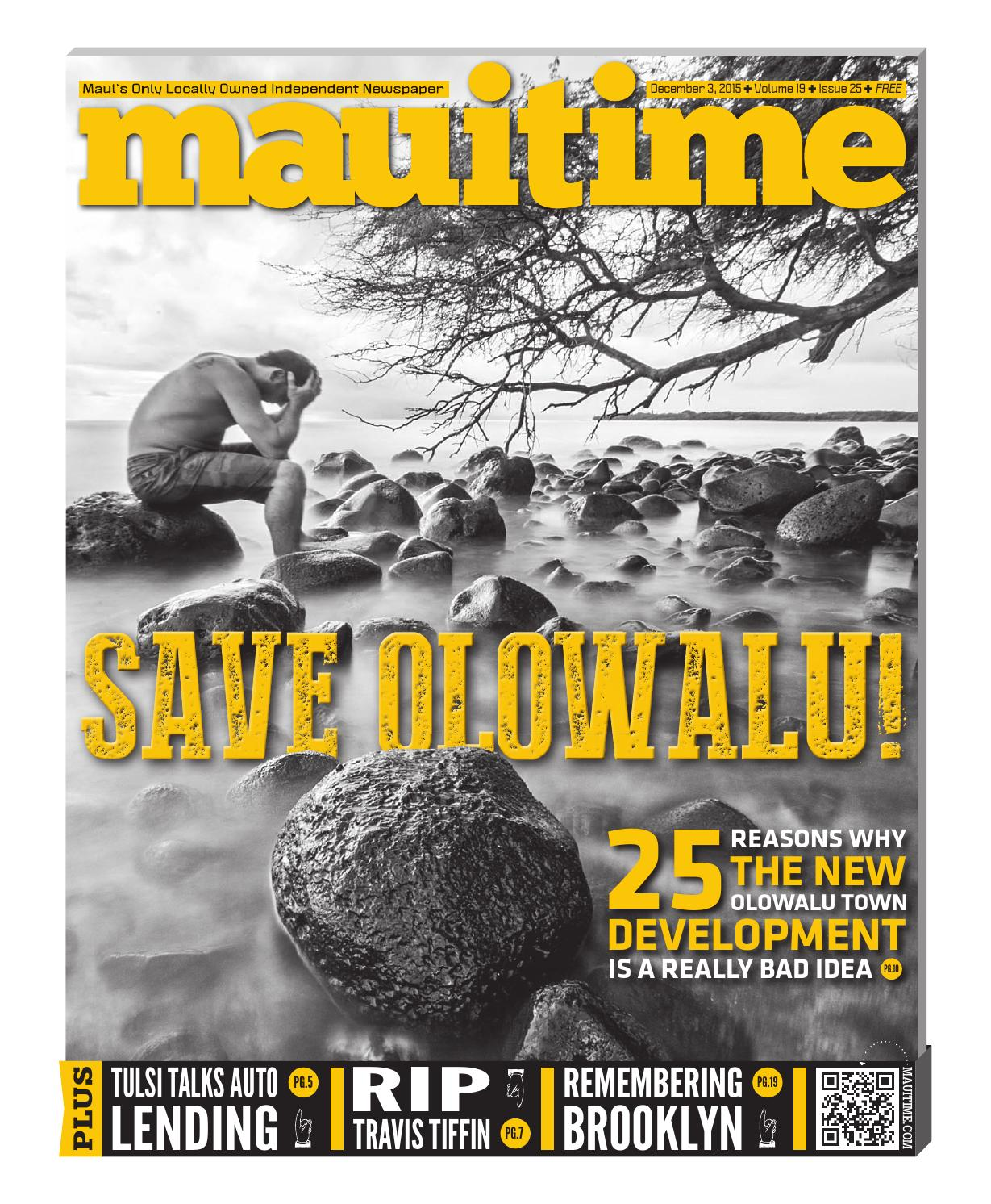 19 25 Save Olowalu, December 3, 2015, Volume 19, Issue 25