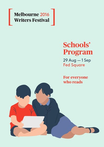 2016 melbourne writers festival schools program by melbwritersfest schools program 29 aug 1 sep fed square fandeluxe Images