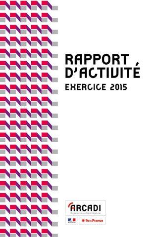 Rapport Dactivit 2015 DArcadi Le De France By Arcadi 2012