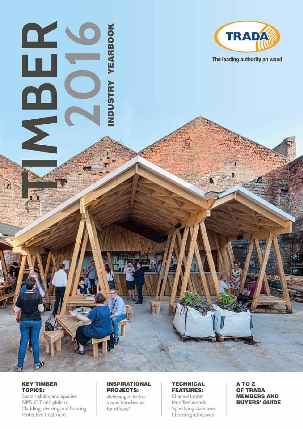 065f3cd67af Timber 2016 (TRADA annual) by BM TRADA - issuu