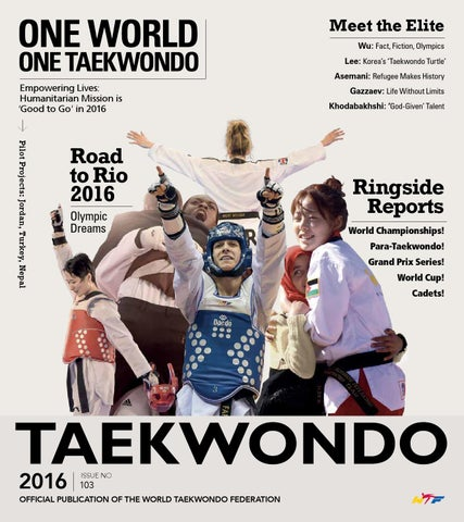 Meet the Elite Wu: Fact, Fiction, Olympics Lee: Korea's 'Taekwondo Turtle'  Asemani: Refugee Makes History