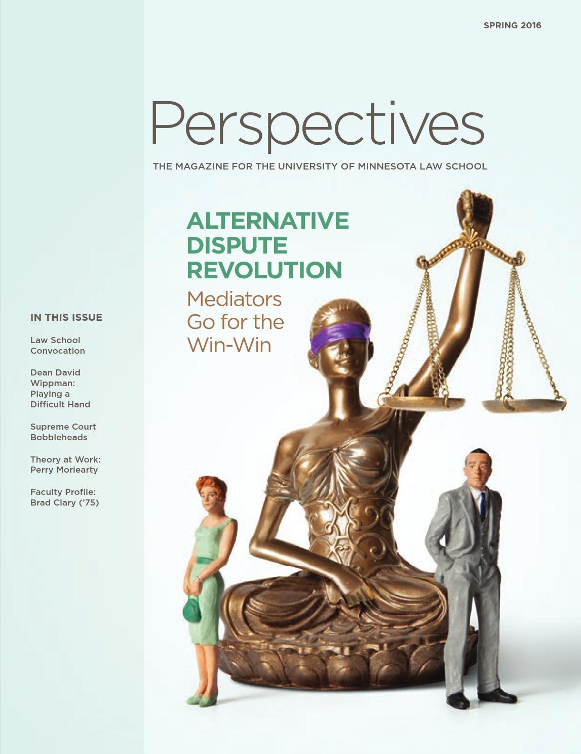 Spring 2016 Perspectives By University Of Minnesota Law School Issuu
