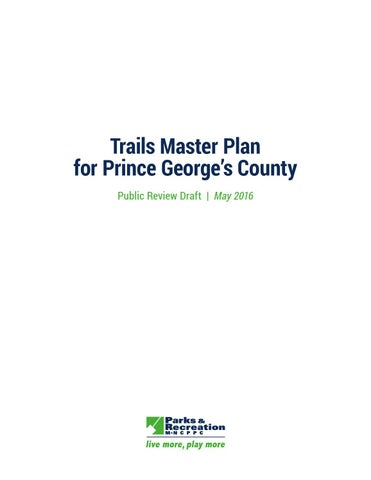 Draft Trails Master Plan By M Ncppc Department Of Parks