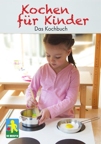 kochen f r kinder das kochbuch 2016 by j rg de breuyn issuu. Black Bedroom Furniture Sets. Home Design Ideas