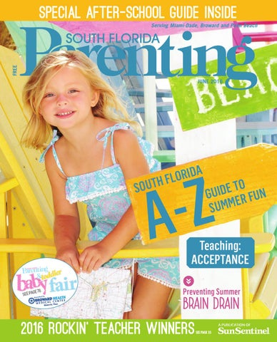 South Florida Parenting June 2016 by Forum Publishing Group - issuu 863a6d7deb8c