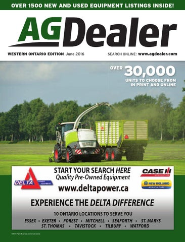 AGDealer Western Ontario Edition, June 2016 by Farm Business