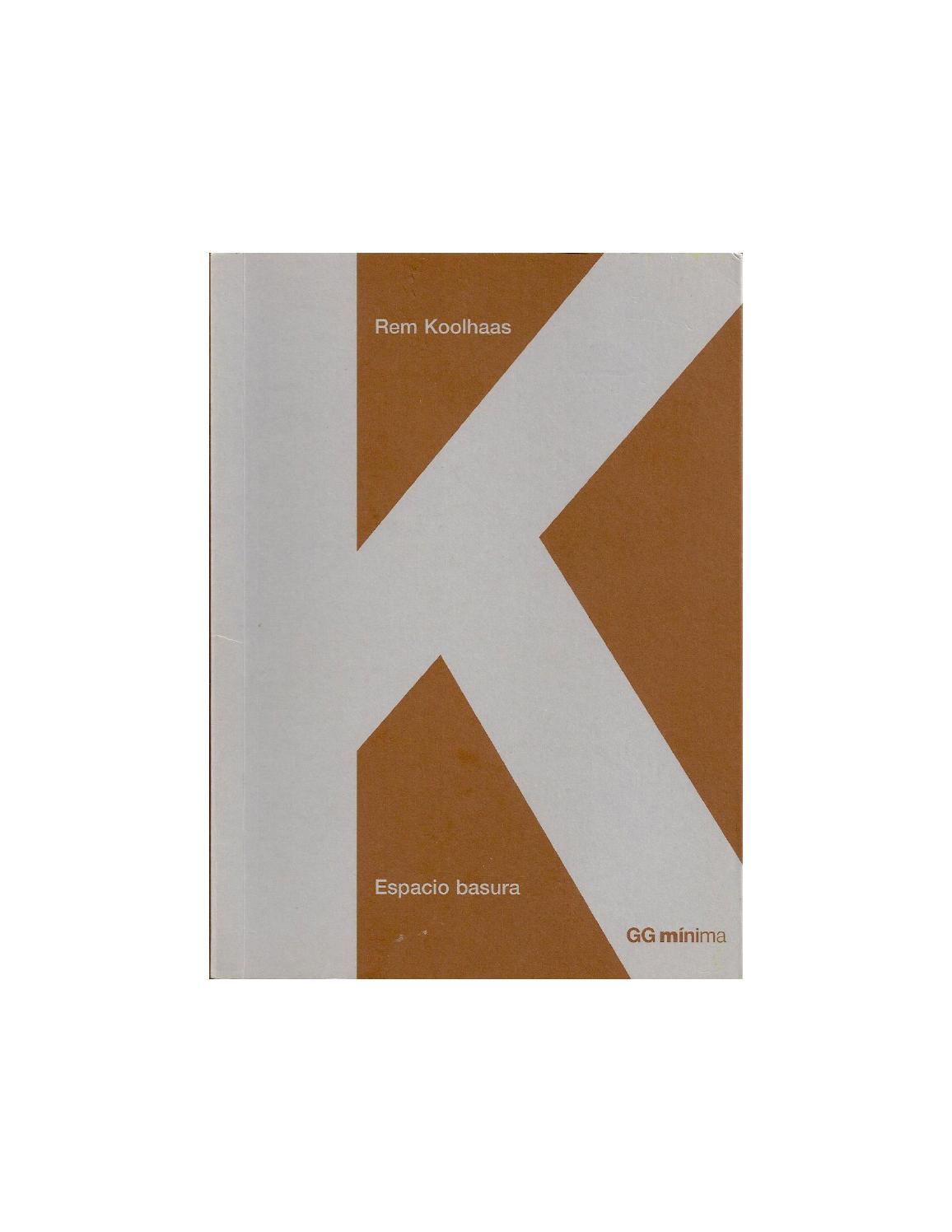 Koolhaas, r (2002) espacio basura