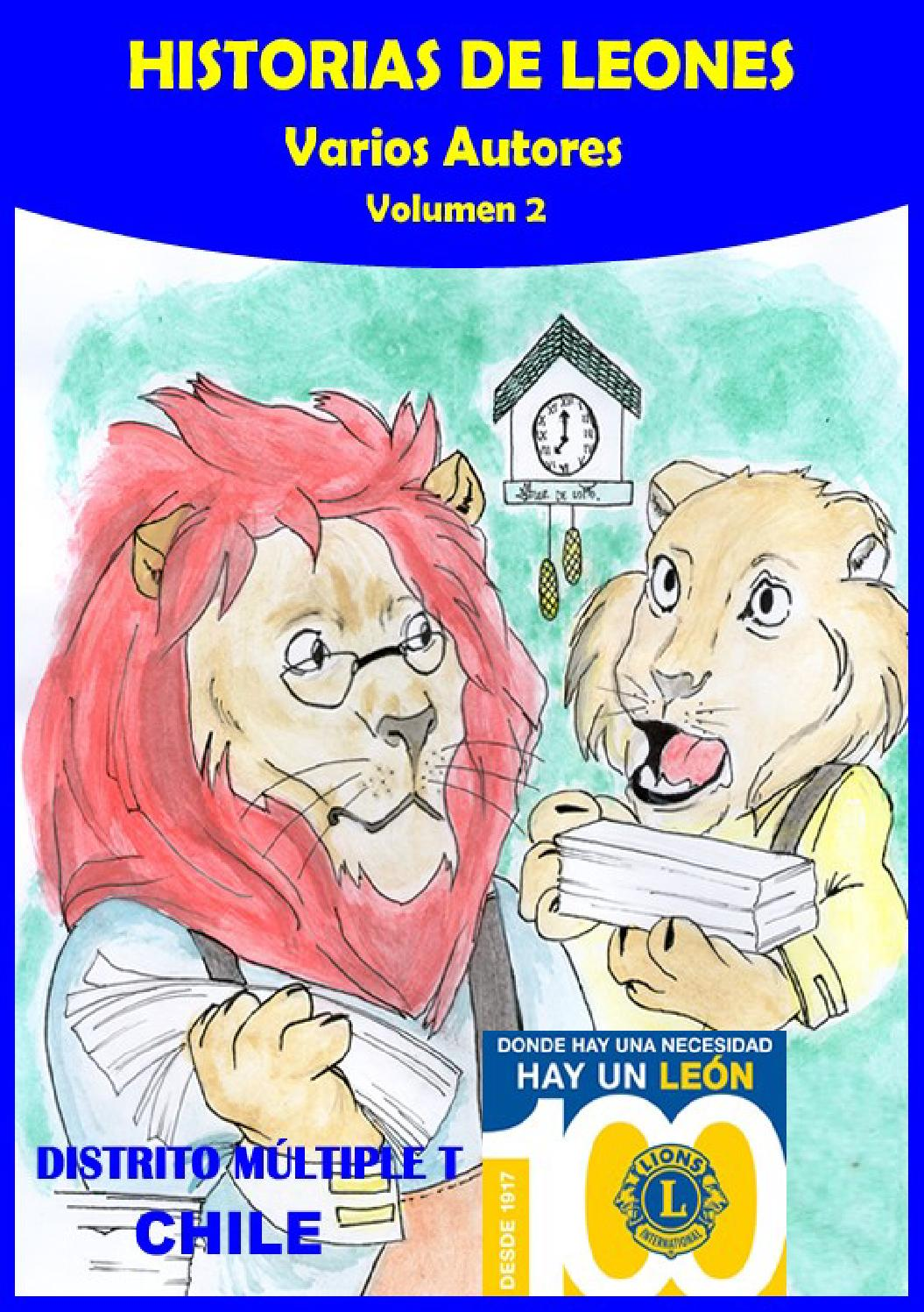 Historias de Leones (volumen II) by club leones - issuu