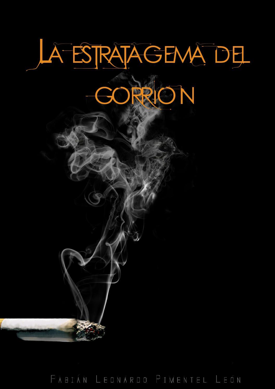 d887059c33 La estratagema del gorrión fabián leonardo pimentel león ed 01 l by Pedro  Rios - issuu