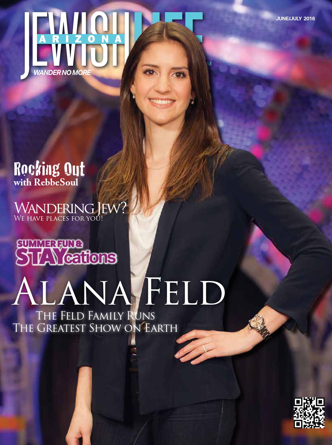 Arizona Jewish Life June 2016 Vol 4 Issue 9 By