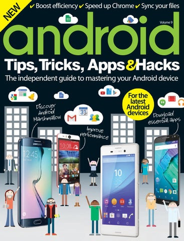 Android tips tricks apps hacks volume 9 2015 by badaghaleez - issuu