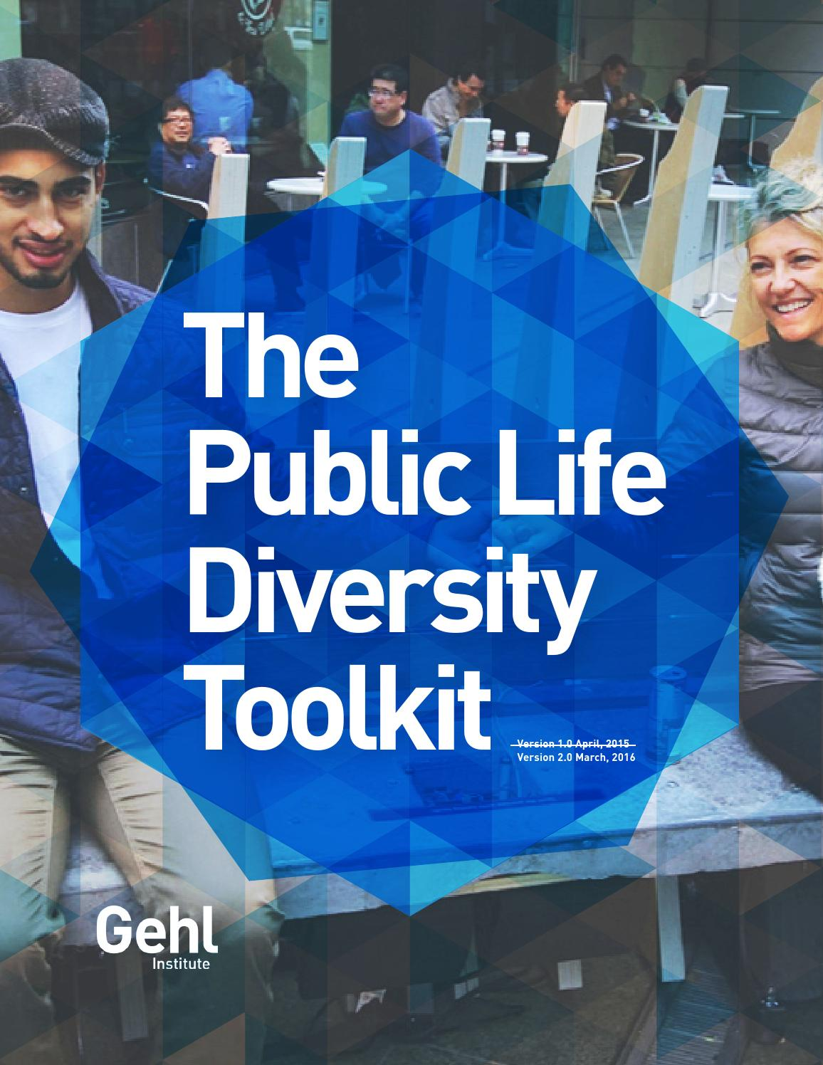 The Public Life Diversity Toolkit 2 0 by Gehl Institute - issuu