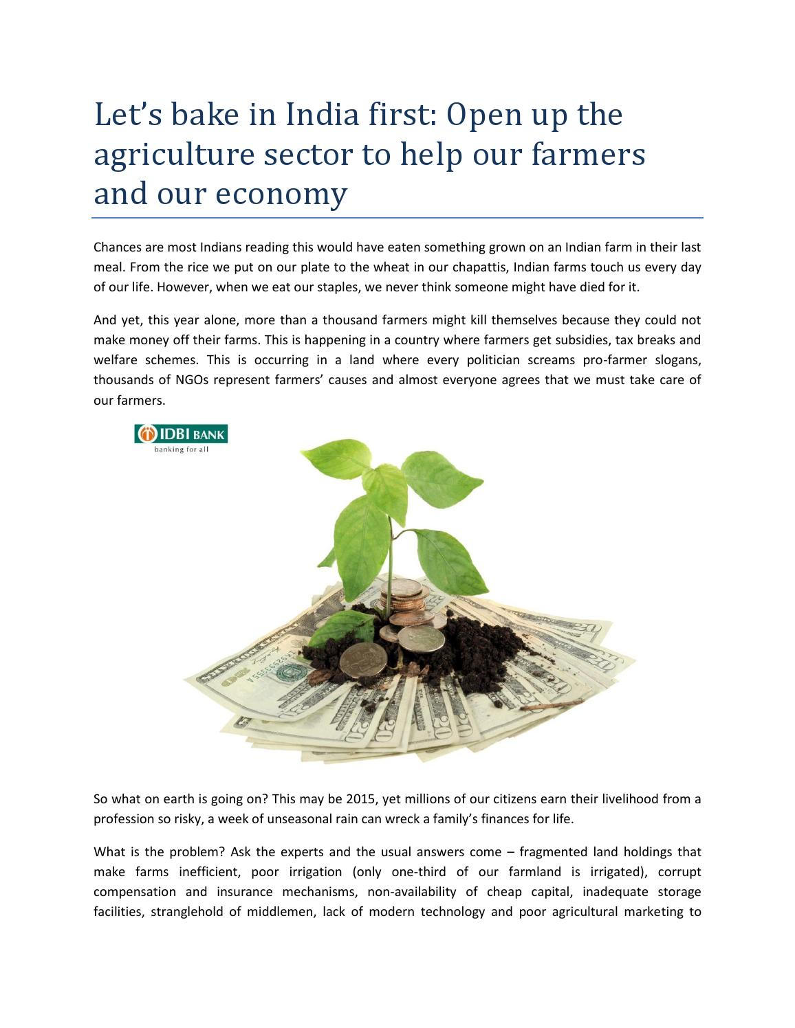 Let's bake in india first open up the agriculture sector to help our