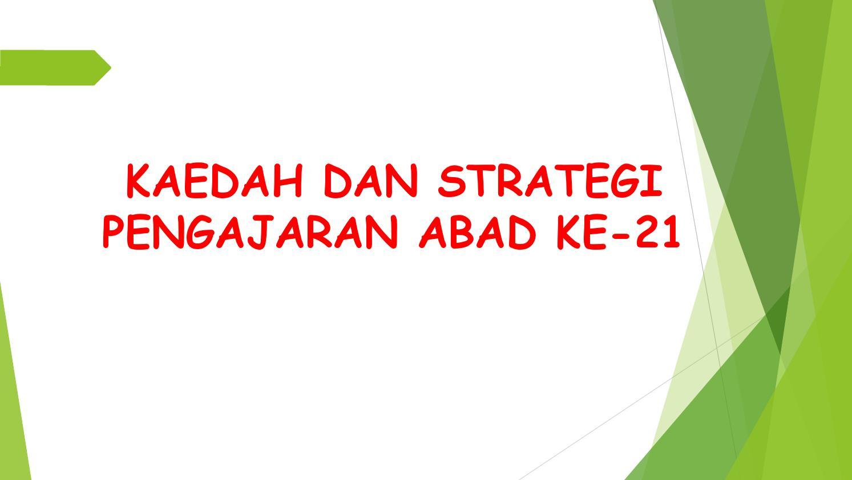 Kaedah Dan Strategi Pengajaran Abad Ke 21 By Tchr Nida Issuu