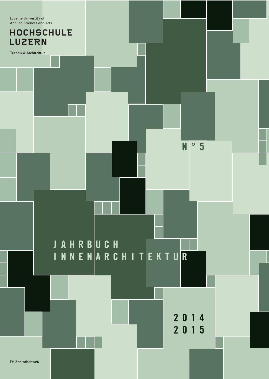 Jahrbuch Innenarchitektur 2014/2015 by Hochschule Luzern - issuu
