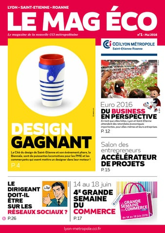 le mag eco : design gagnant by cci lyon metropole saint-etienne