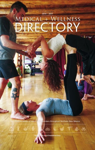 207d3c2579d5 Medical and Wellness Directory 2016-2017 by The Taos News - issuu