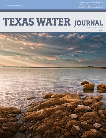 Volume 5, number 1 (2014) by Texas Water Resources Institute