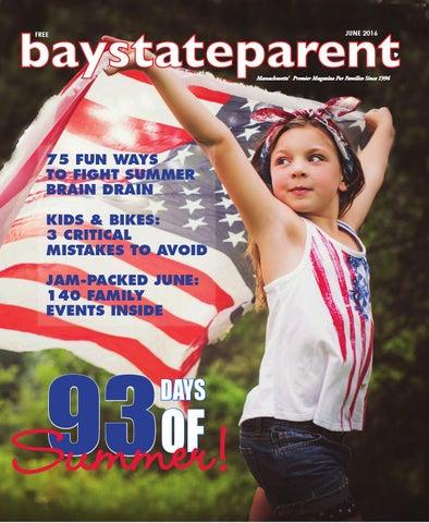 0616bsp By Baystateparent Magazine Issuu