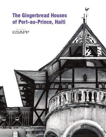 The Gingerbread Houses Of PortauPrince Haiti By Barrett Reiter - Vol paris port au prince