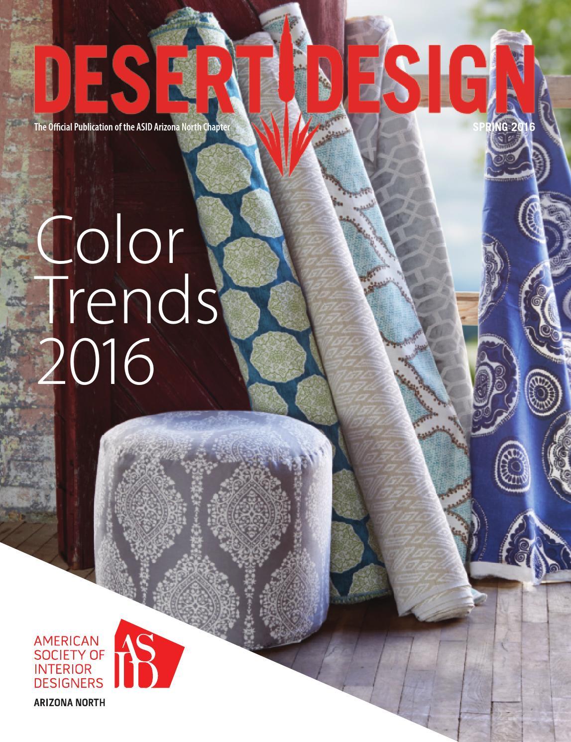 Desert Design Magazine Spring 2016 By Arizona North Chapter Of ASID