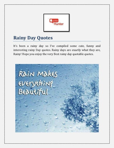 Interesting Rainy Day Quotes By Quoteshunter Issuu