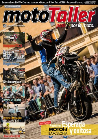 105228d86 MotoTaller 243 - 5/2016 by CEI Arsis, S. L. - issuu