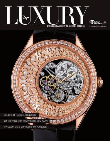 53ada7d06f6 Luxury Guide ČSA 04 2014 by LuxuryGuideCZ - issuu