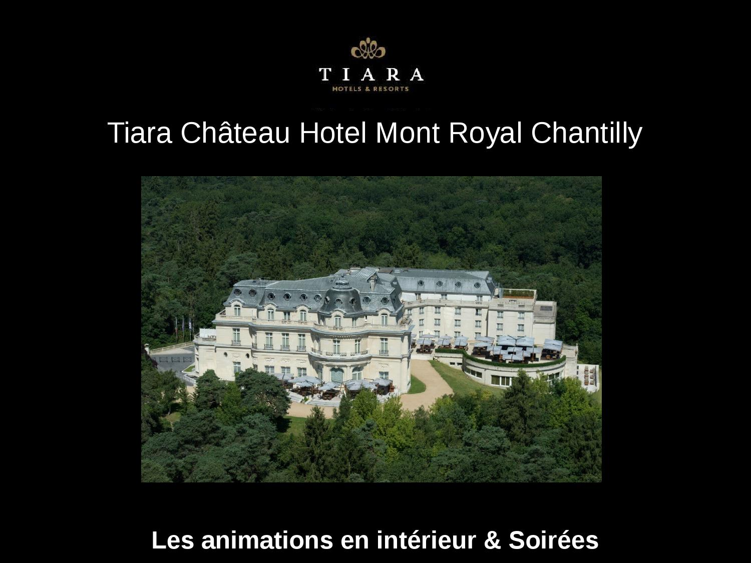 Ch Ef Bf Bdteau Hotel Mont Royal Chantilly