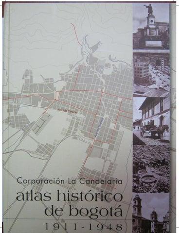 Atlas hist rico de bogot 1911 1948 by instituto for Almacenes de muebles en bogota 12 de octubre