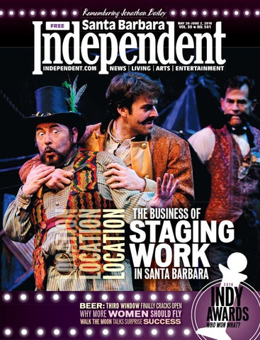 santa barbara independent 5 26 2016 by sb independent issuu