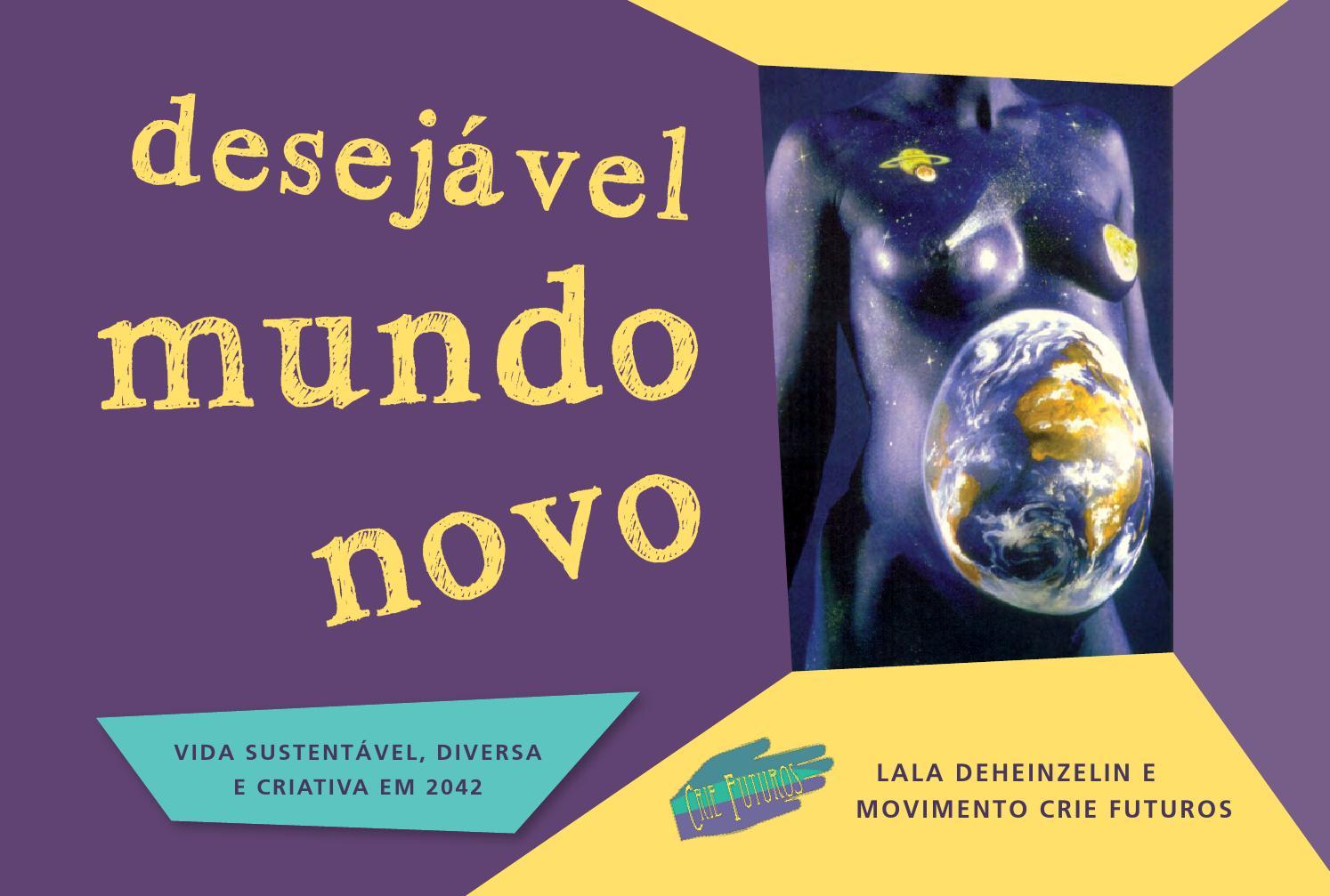 Desejavel mundo novo crie futuros by recria - issuu d3e378a110