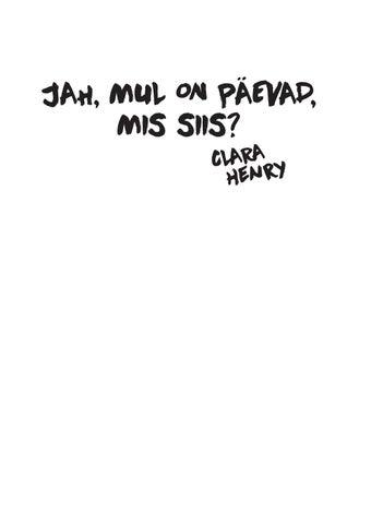 e18d23d4b82 Jah mul on päevad 5 15 by Rahva Raamat - issuu