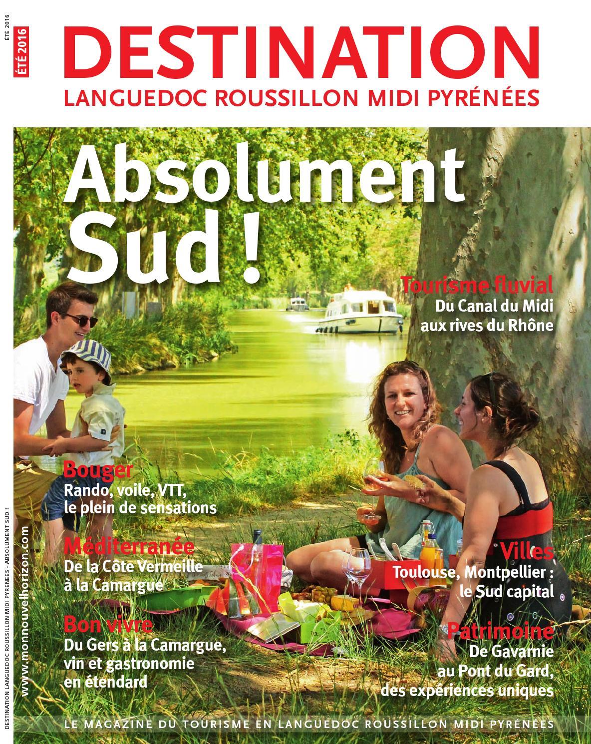 Destination Languedoc Roussillon Midi Pyrénées - Eté 2016 by Sud de France  Développement - issuu c4c395e9000