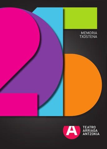 53f973df35659 Memoria 2015 Teatro Arriaga by Jose Ignacio Malaina - issuu