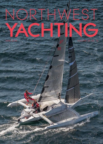 northwest yachting march 2017 by northwest yachting issuu