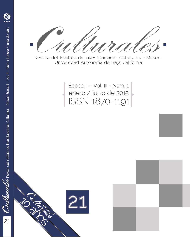 792dc08b7 Época 2, Vol. 3, Núm. 1 [21], 2015 by Revista Culturales - issuu
