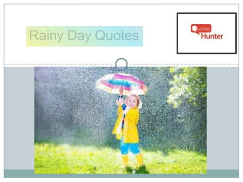 Cute Rainy Day Quotes By Quoteshunter Issuu