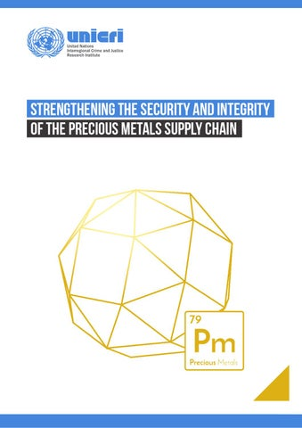 Strengthening The Security And Integrity Of The Precious Metals